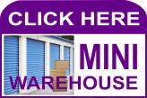 CLICK HERE FOR<BR>MINI WAREHOUSE INFORMATION